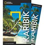 NATIONAL GEOGRAPHIC Reiseführer Karibik Das ultimative Reisehandbuch mit über 500 Adressen und praktischer Faltkarte zum