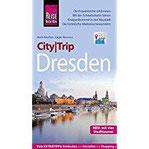 Reise Know-How CityTrip Dresden Reiseführer mit Stadtplan, 4 Stadttouren und kostenloser Web-App