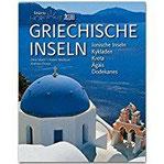Horizont GRIECHISCHE INSELN - Ionische Inseln - Kykladen - Kreta - Agäis - Dodkanes - 160 Seiten Bildband mit über 280 Bildern - STÜRTZ Verlag