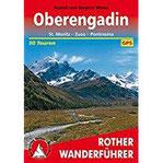 Oberengadin St. Moritz - Zuoz - Pontresina. 50 Touren. Mit GPS-Tracks.