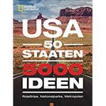 USA 50 Staaten. 5000 Ideen. Roadtrips, Nationalparks, Metropolen. Ultimativer USA-Bildband für die perfekte USA-Rundreise. Fakten über alle Staaten in Amerika. Mit Ideen für den Urlaub in Kanada.