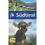 Südtirol Reiseführer Michael Müller Verlag Individuell reisen mit vielen praktischen Tipps.