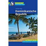 Dominikanische Republik Reiseführer Michael Müller Verlag Individuell reisen mit vielen praktischen Tipps