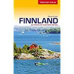 Reiseführer Finnland Mit Helsinki, Turku, Ostsee und Schären, Seenplatte und Lappland (Trescher-Reihe Reisen)