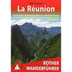 La Réunion Frankreichs Wanderparadies im Indischen Ozean. 58 Touren. Mit GPS-Tracks (Rother Wanderführer)