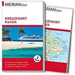 MERIAN live! Reiseführer Kreuzfahrt Karibik Mit Kartenatlas im Buch und Extra-Karte zum Herausnehmen
