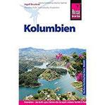 Reise Know-How Kolumbien Reiseführer für individuelles Entdecken