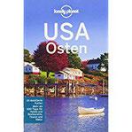 Lonely Planet Reiseführer USA Osten (Lonely Planet Reiseführer Deutsch)