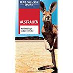 Baedeker SMART Reiseführer Australien Perfekte Tage in Down Under