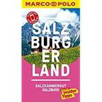 MARCO POLO Reiseführer Salzburg Salzburger Land Reisen mit Insider-Tipps. Inklusive kostenloser Touren-App & Events&News