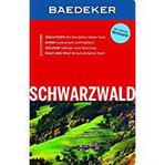 Baedeker Reiseführer Schwarzwald mit GROSSER REISEKARTE