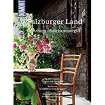 DuMont Bildatlas Salzburger Land Salzburg, Salzkammergut (DuMont BILDATLAS E-Book)