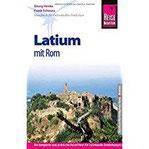 Reise Know-How Latium mit Rom Reiseführer für individuelles Entdecken