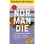MARCO POLO Reiseführer Normandie Reisen mit Insider-Tipps. Inklusive kostenloser Touren-App & Update-Service