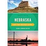 Nebraska Off the Beaten Path (R) Discover Your Fun