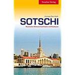 Sotschi - Russische Schwarzmeerküste und Kaukasus (Trescher-Reihe Reisen)