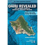 Oahu Revealed The Ultimate Guide to Honolulu, Waikiki & Beyond (Oahu Revisited)