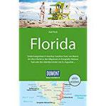 DuMont Reise-Handbuch Reiseführer Florida mit Extra-Reisekarte