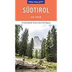 POLYGLOTT on tour Reiseführer Südtirol Individuelle Touren durch die Region