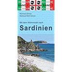 Mit dem Wohnmobil nach Sardinien (Womo-Reihe)