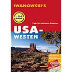 USA-Westen - Reiseführer von Iwanowski Individualreiseführer mit Extra-Reisekarte und Karten-Download (Reisehandbuch)