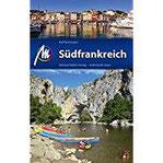 Südfrankreich Reiseführer Michael Müller Verlag Reiseführer mit vielen praktischen Tipps.
