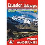 Ecuador - Galapagos 58 Touren. Die schönsten Wanderungen und Trekkingtouren (Rother Wanderführer)