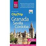 Reise Know-How CityTrip Granada, Sevilla, Córdoba Reiseführer mit Faltplan und kostenloser Web-App