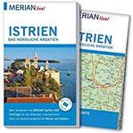 MERIAN live! Reiseführer Istrien Das nördliche Kroatien Mit Extra-Karte zum Herausnehmen