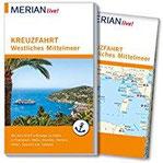 MERIAN live! Reiseführer Kreuzfahrt westliches Mittelmeer Mit Kartenatlas im Buch und Extra-Karte zum Herausnehmen