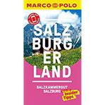 MARCO POLO Reiseführer Salzburg Salzburger Land iinklusive Insider-Tipps, Touren-App, Events&News und praktische Kartendownloads (MARCO POLO Reiseführer E-Book)