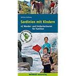 Sardinien mit Kindern 42 Wander- und Entdeckertouren für Familien (Abenteuer und Erholung für Familien)