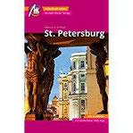 St. Petersburg MM-City Reiseführer Michael Müller Verlag Individuell reisen mit vielen praktischen Tipps und Web-App mmtravel.com