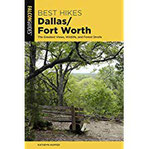 Best Hikes Dallas Fort Worth The Greatest Views, Wildlife, and Forest Strolls (Best Hikes Near)