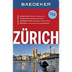 Baedeker Reiseführer Zürich mit GROSSEM CITYPLAN