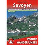 Savoyen Genf bis Grenoble - mit Chartreuse, Belledonne. 52 Touren (Rother Wanderführer)