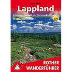 Lappland Schweden, Finnland und Norwegen mit Lofoten. 50 Touren. Mit GPS-Tracks (Rother Wanderführer)