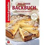 Das große Backbuch Unsere besten Backrezepte (Kochen & Genießen)