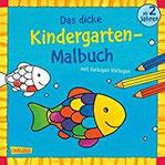 Das dicke Kindergarten-Malbuch, Bd. 2 Mit farbigen Vorlagen und lustiger Fehlersuche Malen ab 2 Jahren