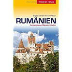 Reiseführer Rumänien Kunstschätze und Naturschönheiten (Trescher-Reihe Reisen)