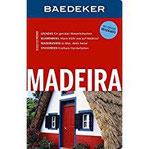 Baedeker Reiseführer Madeira mit GROSSER REISEKARTE