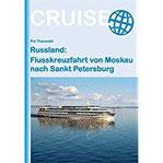 Russland Flusskreuzfahrt von Moskau nach Sankt Petersburg (Cruise)