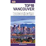 Top 10 Reiseführer Vancouver mit Extrakarte und kulinarischem Sprachführer zum Herausnehmen