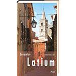 Lesereise Latium Hinter Rom beginnt das Zauberland (Picus Lesereisen)