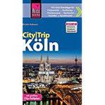 Reise Know-How CityTrip Köln Reiseführer mit Faltplan und kostenloser Web-App