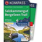 Salzkammergut BergeSeen Trail Wanderführer mit Extra-Tourenkarte, 60 Touren, GPX-Daten zum Download. (KOMPASS-Wanderführer, Band 5647)