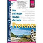 Reise Know-How Wohnmobil-Tourguide Provence Die schönsten Routen