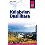 Reise Know-How Reiseführer Kalabrien, Basilikata mit 30 Wandertouren Reiseführer für individuelles Entdecken