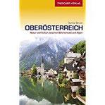 Reiseführer Oberösterreich Natur und Kultur zwischen Böhmerwald und Alpen (Trescher-Reihe Reisen)