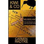 Kiwi & Co. Neuseeland für Anfänger und Fortgeschrittene